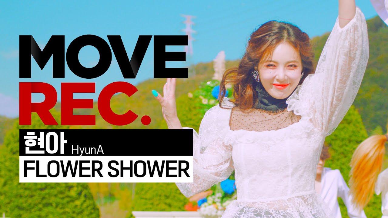 [5K] 현아(HyunA) - FLOWER SHOWER | choreography | MOVE REC ...Hyuna 2019 Songs