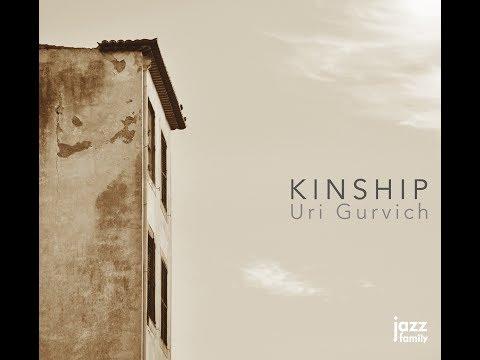 Uri Gurvich - KINSHIP - EPK