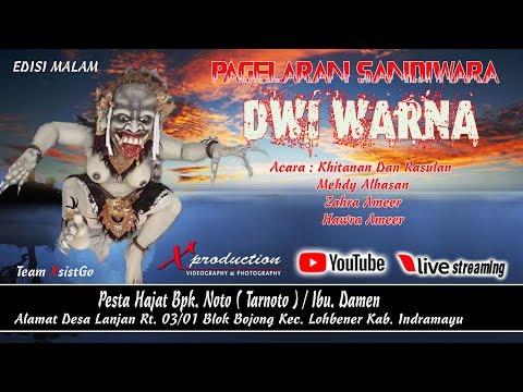Live Streaming Sandiwara Dwi Warna | Edisi Malam