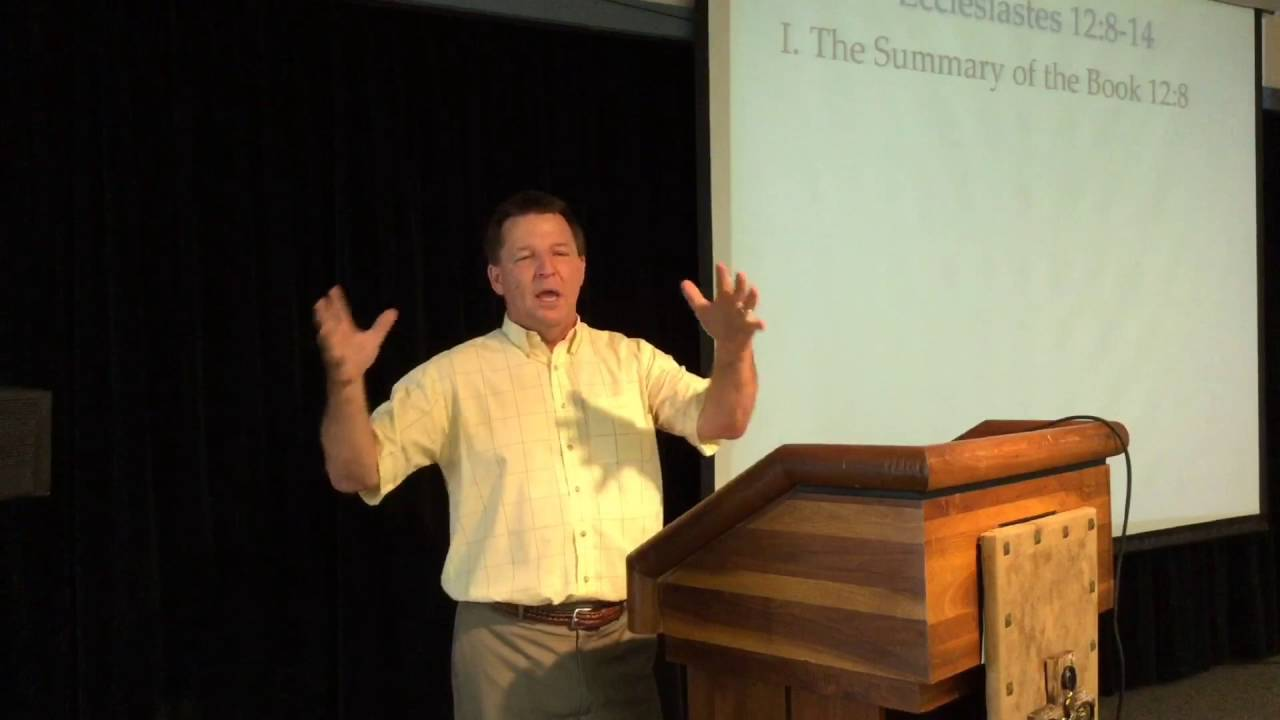 The Last Study in Ecclesiastes – Ecclesiastes 12:8-14