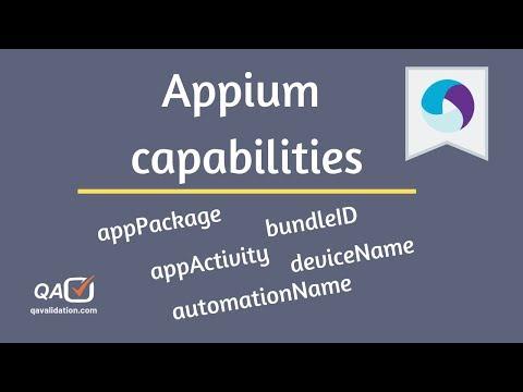 Appium Capabilities | AppPackage Activity | BundleID