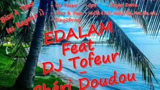 dj tofeur feat edalam - chéri doudou .wmv