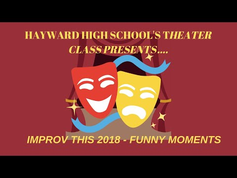 Hayward High School Theater presents: Improv This 2018 - Funny Moments