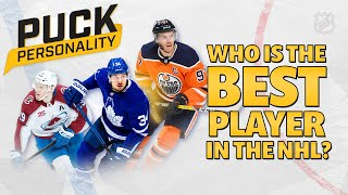 Who is the Best Player in the NHL Today? | Puck Personality