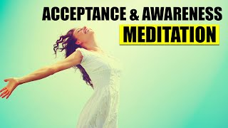 Awareness & Acceptance Meditation