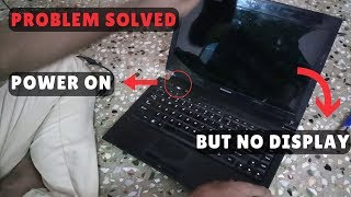 Laptop power on but No display problem || Black Screen || solved