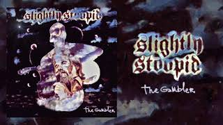 The Gambler - Slightly Stoopid (Kenny Rogers Cover)