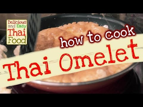 Thai food recipe   how to cook Thai fried egg omelet