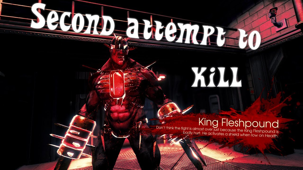 Killing Floor 2   Second Attempt To Kill Fleshpound King [No Commentary]