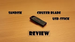 SanDisk Cruzer Blade | Review