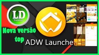 A melhor launcher para seu android ADW nova versão