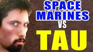 Space Marines vs Tau Warhammer 40k Battle Report - Banter Batrep Ep 62