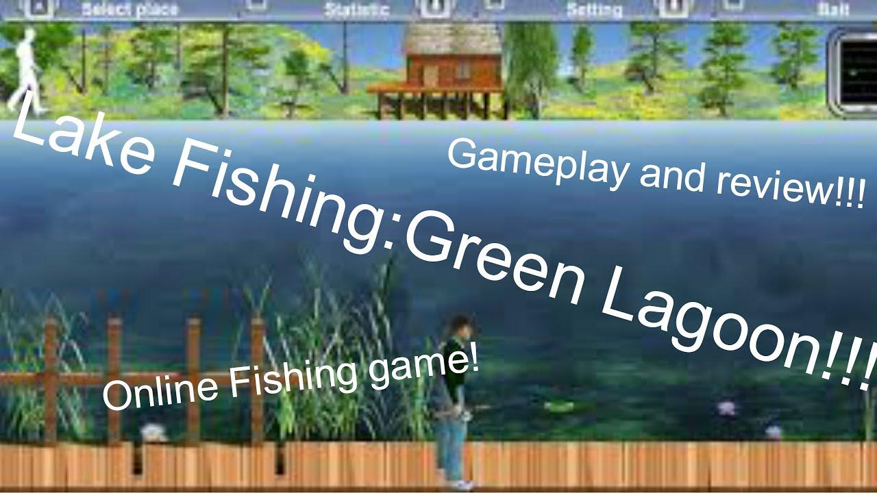 Lake fishing green lagoon online fishing game game play for Online fishing tournament