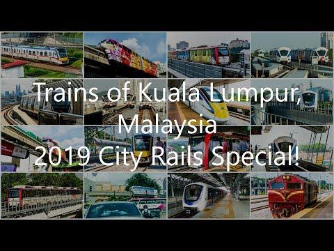 Trains of Kuala Lumpur, Malaysia ( 2019 City Rails Special! )