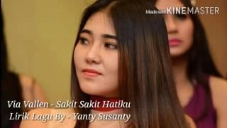 Via Vallen Sakit Sakit Hatiku Lirik Lagu By Yanty Susanty Lagu Terbaru 2016
