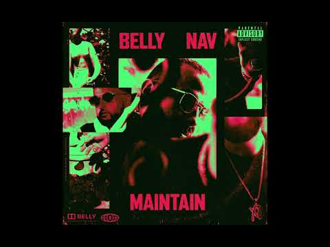 Belly - Maintain (feat. NAV)