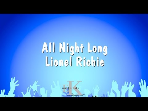 All Night Long - Lionel Richie (Karaoke Version)