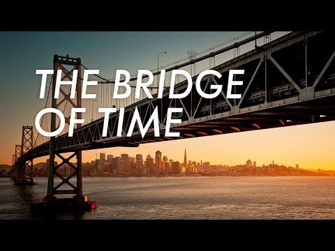 The Bridge of Time | John 1 | College Conference