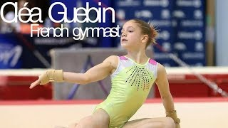 Cléa Guebin - Amazing 12 Year Old French Gymnast!