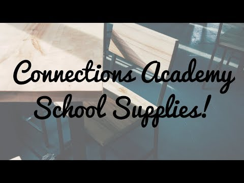 CONNECTIONS ACADEMY SCHOOL SUPPLY UNBOXING!