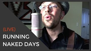 RUNNING NAKED DAYS Songwriter Jamestown NY Kev Rowe