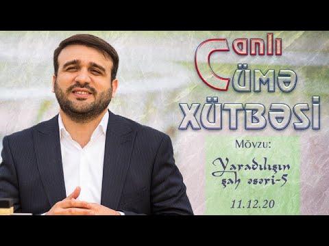 Hacı Ramil - Cümə Xütbəsi (11.12.2020) Mövzu : \