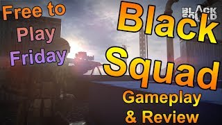 FREE TO PLAY COD ON PC? - Black Squad Gameplay and Review - Free to Play Friday