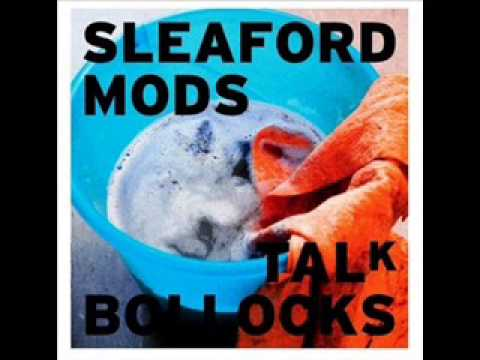 SLEAFORD MODS No Ones Bothered █▬█ █ ▀█▀
