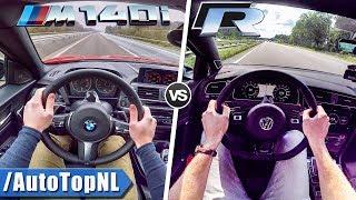 BMW M140i vs VW Golf R ACCELERATION TOP SPEED POV & SOUND by AutoTopNL