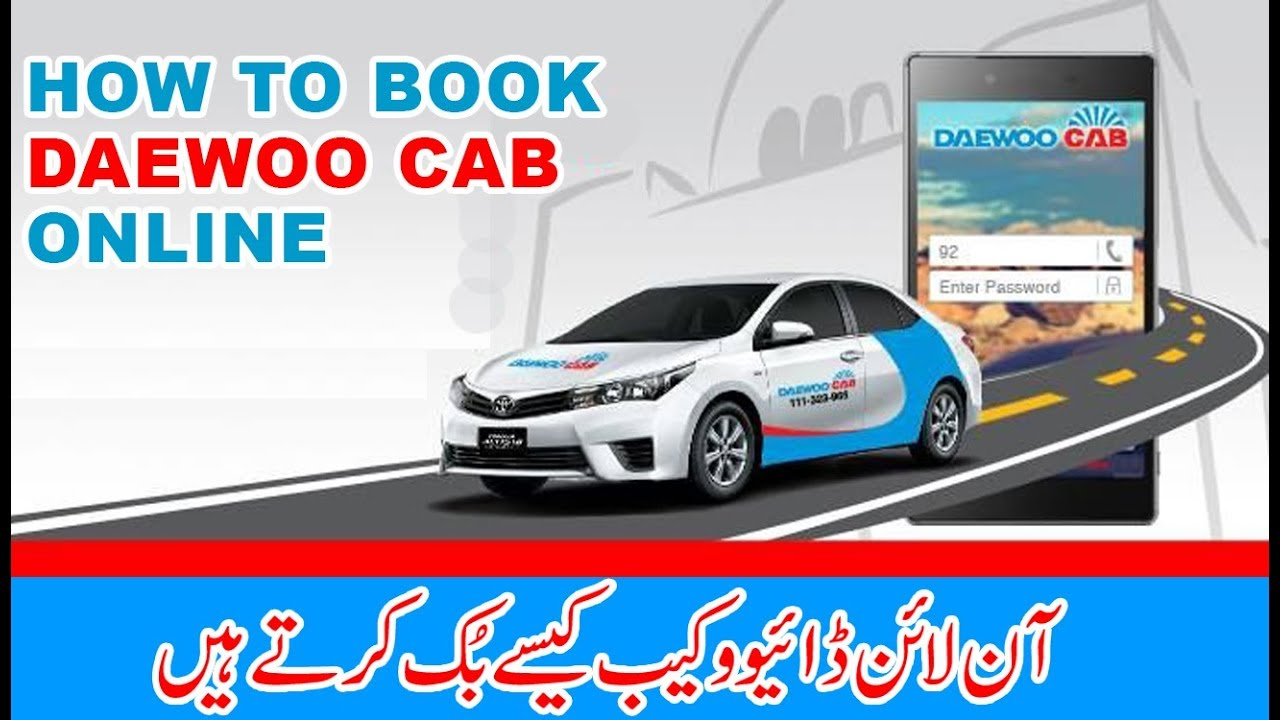 Daewoo Cab App ? How to Book Daewoo Cab | Karachi | La ...