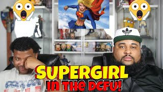SUPERGIRL in the DCFU! | It