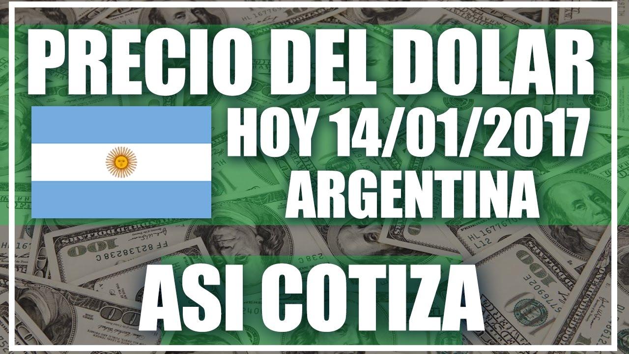 Precio del Dolar hoy en Argentina Hoy 14 de Enero del 2017 - YouTube