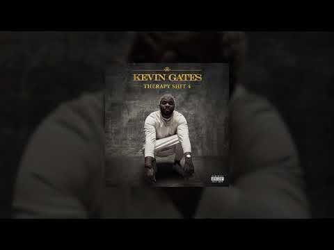 Kevin Gates - Therapy Shit 4