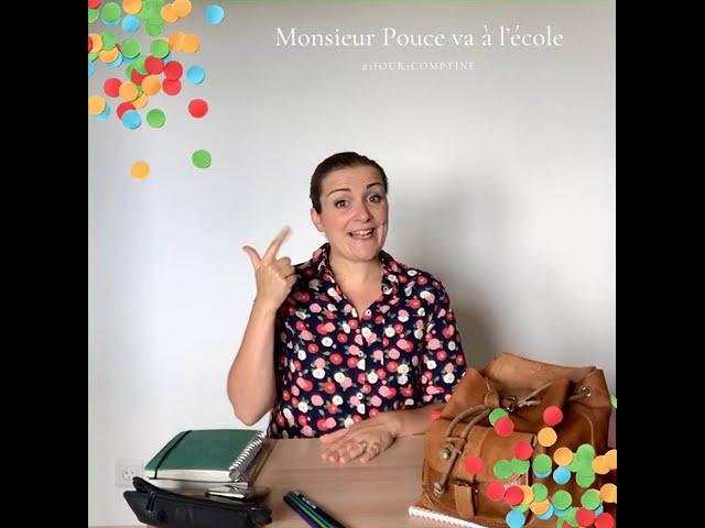 Monsieur Pouce va à l'école, interprétée par Hélène Koenig