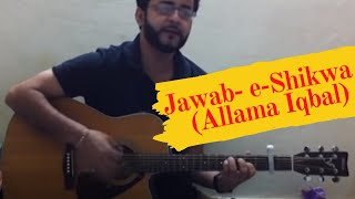 Jawab- e-Shikwa (Allama Iqbal) - Composed by Syed Ali Saeed