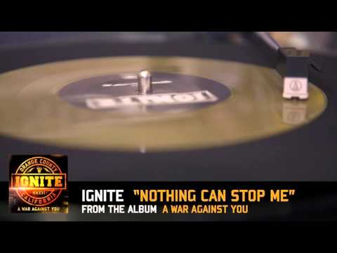 """IGNITE — """"Nothing Can Stop Me"""""""