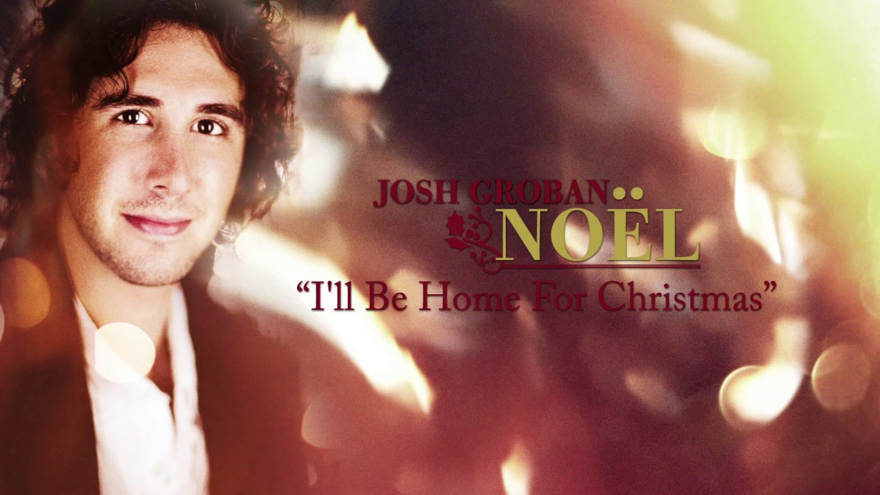 Ill Be Home For Christmas Movie.Josh Groban I Ll Be Home For Christmas Official Hd Audio