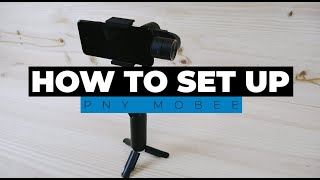 How To Setup The PNY Mobee