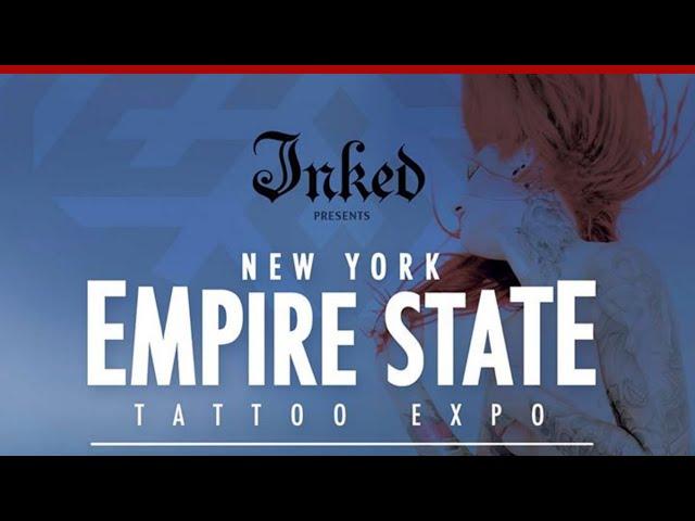 NY EMPIRE STATE TATTOO EXPO I Tattoo Convention NYC