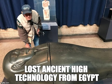 Lost Ancient Egyptian High Technology In The Penn Museum Of Philadelphia