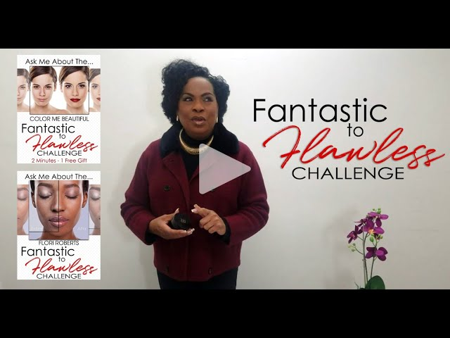 Fantastic to Flawless Challenge - How To Introduce Prospective Clients To Flori Roberts