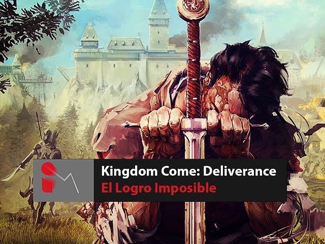 Kingdom Come Deliverance - El Logro Imposible