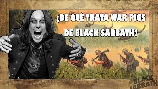 Black Sabbath - War Pigs (Explicación histórica: La Guerra de Vietnam)
