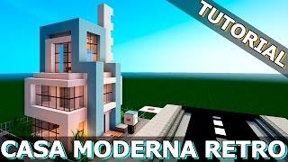 TUTORIAL - CASA MODERNA RETRO (con ascensor) - MINECRAFT