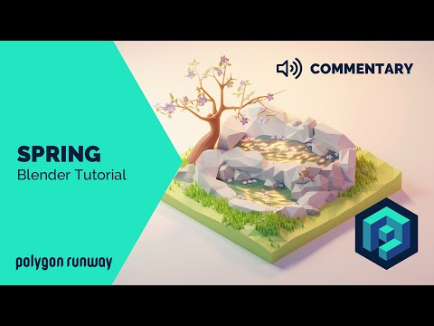 Spring [Commentary] - Blender 2.8 Lopoly Isometric Modeling and Rendering Tutorial thumbnail