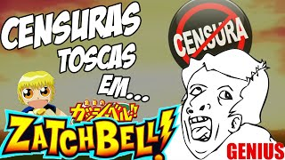 Censuras Toscas em Animes #5 - ZATCH BELL!!