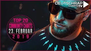 TOP 20 Deutschrap COMMUNITY CHARTS | 22. Februar 2019