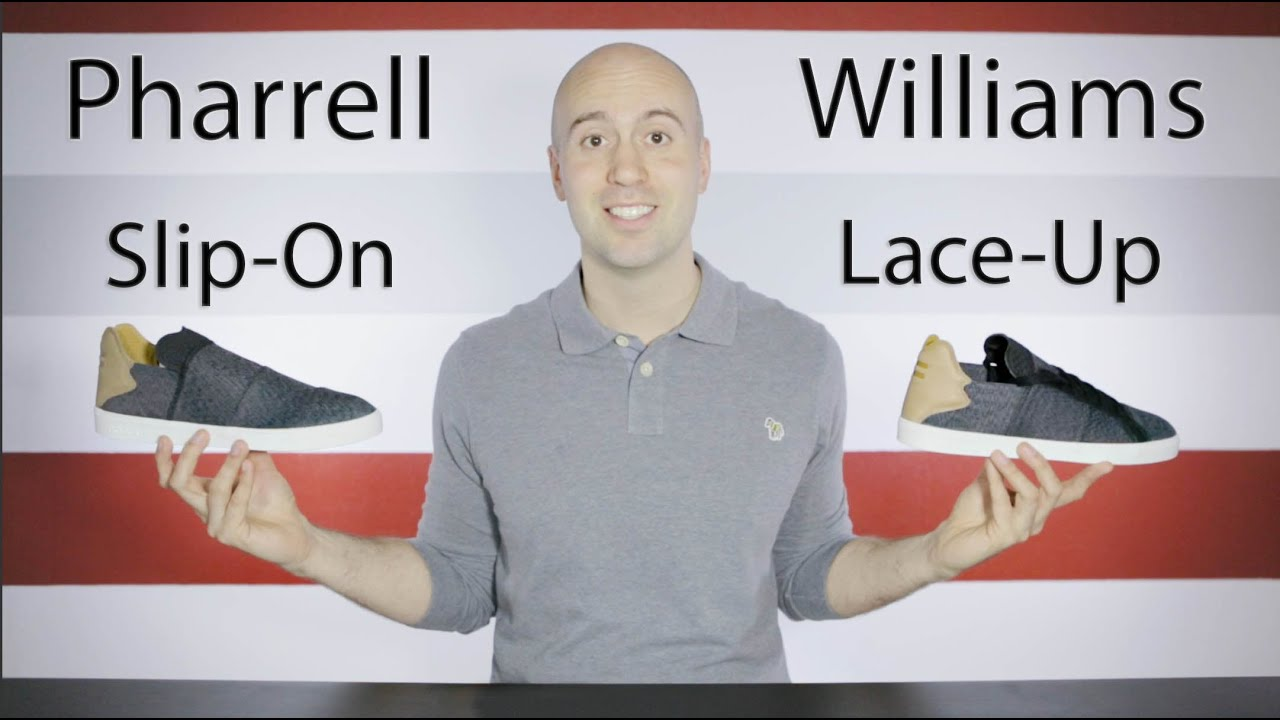d4bccc866e84 Pharrell Williams Lace-Up   Slip-On - Review + Unboxing + Close Up + On  feet - Mr Stoltz 2016