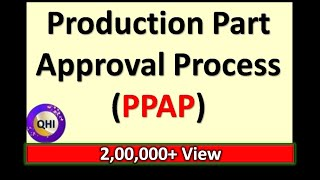 Production Part Approval Process (PPAP) - One of the 5 Core Tool