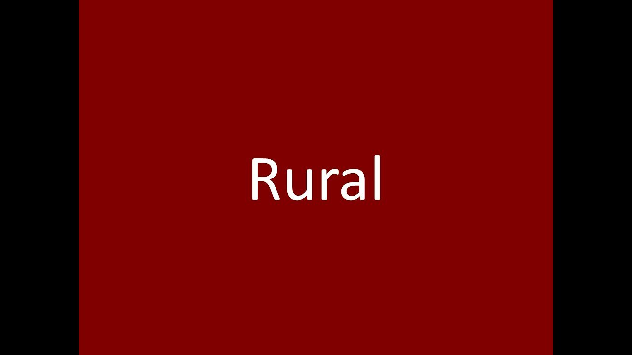 Rural Meaning Definition Pronunciation Example Synonym Antonyms